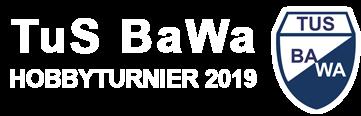 TuS BaWa Hobbyturnier 2019